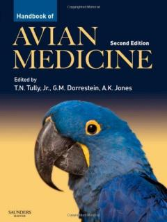 Handbook of Avian Medicine  - Thomas N. Tully