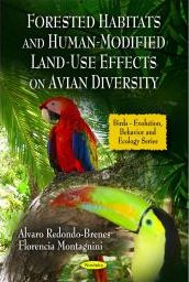 Forested Habitats and Human-Modified Land-Use Effects on Avian Diversity - Alvaro Redondo-Brenes
