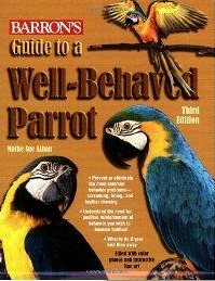 Guide to a Well-Behaved Parrot  - Mattie Sue Athan