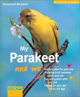 My Parakeet and Me - Immanuel Birmelin